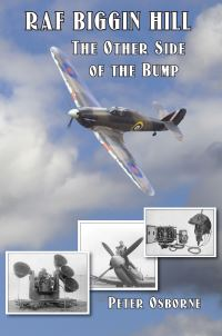 Book Jacket for RAF Biggin Hill The Other Side of the Bump